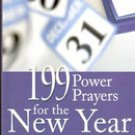199 Power Prayers for the New Year by Evangelical Christian Association
