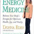 Energy Medicine by Donna Eden, David Feinstein
