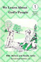 Bible Nurture and Reader Series: We Learn About God (1 Teachers Manual Unit 2,3 4-5)