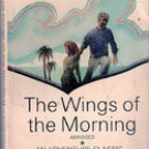 The Wings of the Morning (Abridged)  by Louis Tracy (Paperback 1969