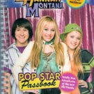 Hannah Montana Pop Star Passbook by Miley Stewart, Hannah Montana, and You