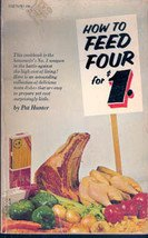 How to Feed Four for One Dollar by Pat Hunter, 1968