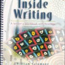 Inside Writing: A Writer's Workbook with Readings by William Salomone
