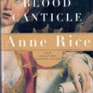 Blood Canticle (The Vampire Chronicles) by Anne Rice