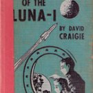 The Voyage of Luna 1 by David Craigie (Sci Fi Collectible) 1949