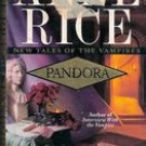 Pandors: New Tales of the Vampire by Anne Rice (Paperback 1999)