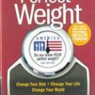 Perfect Weight  (Change your Diet, Change your Life) by Jordan Rubin
