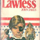 The Lawless by John Jakes, Kent Family Chronicles Vol VII Paperback