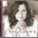 Simple Things by Amy Grant (Music CD)