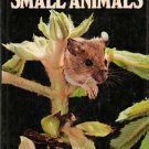 Small Animals (The Color Nature Library) by Jane Burton