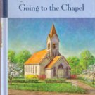 Going to the Chapel (Tales from the Grace Chapel Inn) by Rebecca Kelly