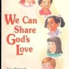 We Can Share God's Love by Jean Richards