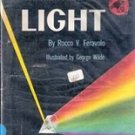 Junior Science Book of Light by Rocco V Feravolo