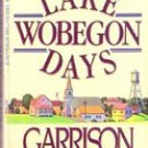 Lake Wobegon Days by Garrison Keillor