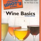 The Complete Idiot's Guide to Wine Basics by Tara Q Thomas