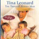 The Triplets Rodeo Man by Tina Leonard