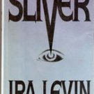 Sliver by Ira Levin ( HB - First Edition)