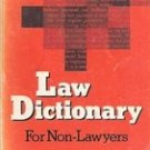 Law Dictionary for Non Lawyers by Daniel Oran