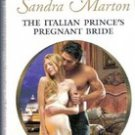 The Italian Princess Pregnant Bride by Sandra Marton