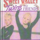 Twins and Friends  (Francine Pascal's Sweet Valley) by Kate Williams