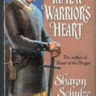 To tame a Warriors Heart by Sharon Schulze