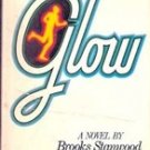 The Glow by Brooks Stanwood (Horror Novel 1979)