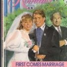 First Comes Marriage by Debbie Macomber, 1991