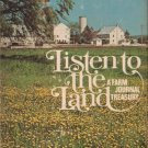 Listen to the Land, A Farm Journal Treasury, edited by Kathryn Larson