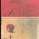 The Worlds Greatest Proposals by  Fred Cuellar
