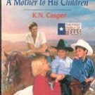 A Mother to His Children by K. N. Casper