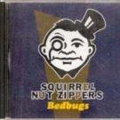 Squirrel Nut Zipper, Bedbugs (Music CD)
