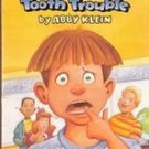 Ready Freddy Tooth Trouble by Abby Klein