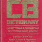 Official CB Dictionary Latest Terms & Definitions of Citizens Band Jargon