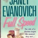 Full Speed by Janet Evanovich & Charlotte Hughes