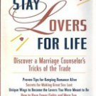 How to Stay Lovers for Life by Sharyn Wolf