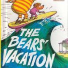 The Bear's Vacation (The Berenstain Bears) by Stan Berenstain