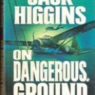 On Dangerous Ground by Jack Higgins (Paperback)