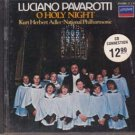 Luciano Pavarotti : O Holy Night (Music CD)