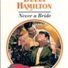 Never a Bride by Diana Hamilton (Paperback)