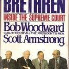 The Brethern: Inside the Supreme Court by Bob Woodward & Scott Armstrong