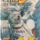 Silver Chief to the Rescue by Jack O'Brien (1937)