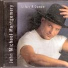 Life's A Dance by John Michael Montgomery (Music Cd)