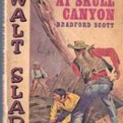 Showdown at Skull Canyon (Walt Slade) by Bradford Scott