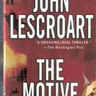 The Motive by John Lescroart (Paperback)