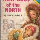 Wolf Dogs of the North by Jack Hines (Tab Books T79) 1958