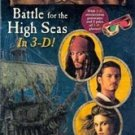 Pirates of the Caribbean Battle for the High Seas in 3-D