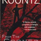 From the Corner of his Eye by Dean Koontz, 2001