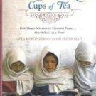 Three Cups of Tea by Greg Mortenson , David Oliver Relin