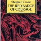 The Red Badge of Courage by Stephen Crane (Dover Edition)