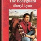 The Bodyguard by Sheryl Lynn (Harlequin Intrigue)